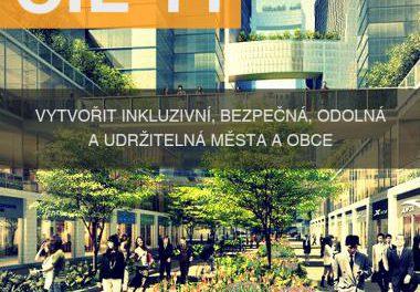 SDG 11: Vytvořit bezpečná, odolná a udržitelná města a obce